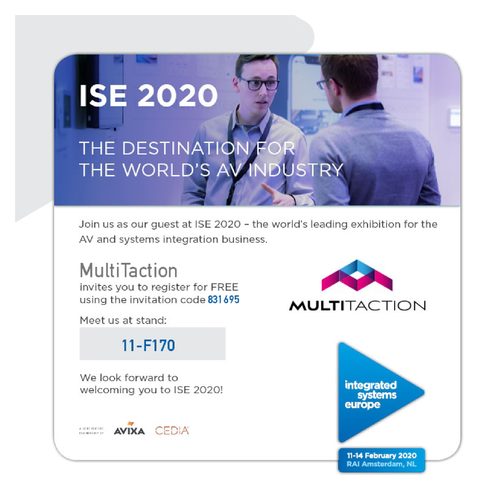 MultiTaction will be at ISE 2020